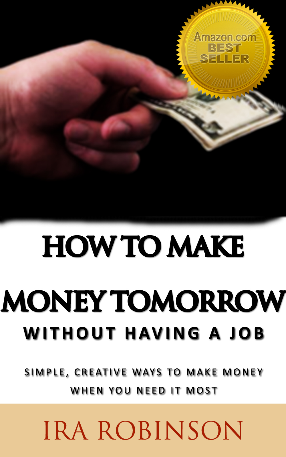How to Make Money Tomorrow (Without Having a Job)